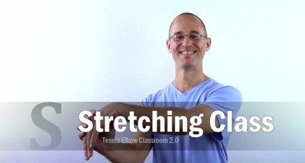 Tennis Elbow Stretching Class Module