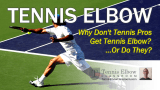 Video Poster Image: Do tennis pros get Tennis Elbow?