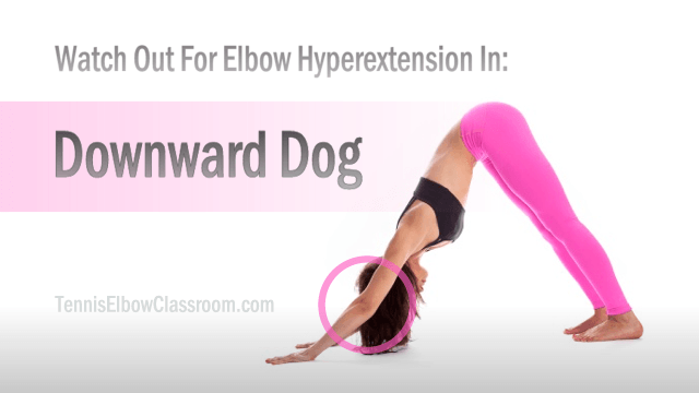 A Hyperextended Elbow in the Downward Dog Yoga Pose