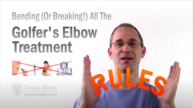 Breaking the Golfers Elbow treatment rules and guidelines