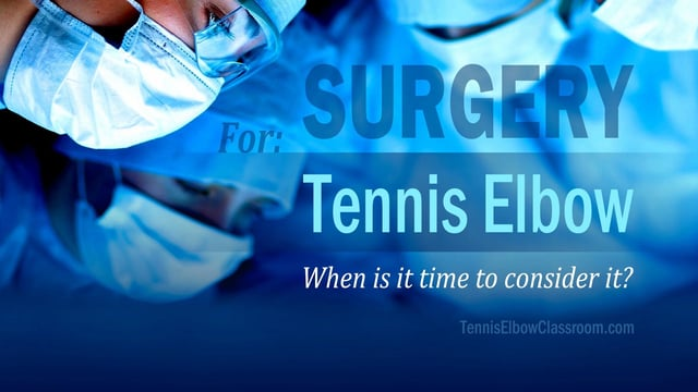 Thumbnail for Tennis Elbow Surgery: When Is It Time? – Five Key Points