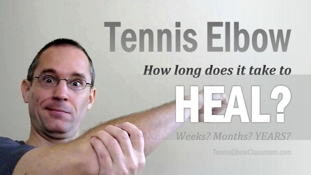 What's the healing and recovery time for Tennis Elbow?