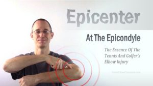 Epicenter at the Epicondyle: The center of the injury