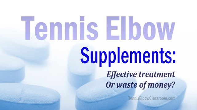 Are supplements helpful for treating Tennis Elbow?