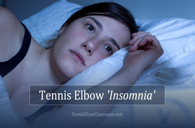 Sleeplessness from Tennis Elbow or Golfer's Elbow pain