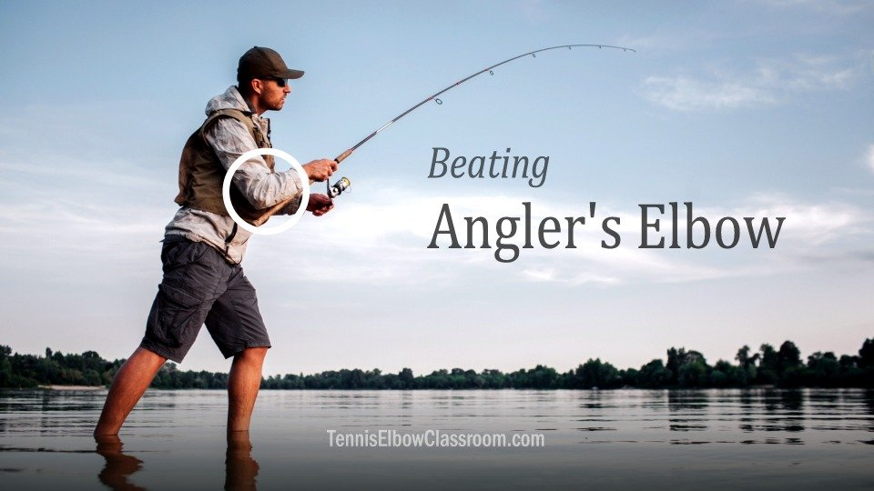 Beating Fisherman's / Angler's Elbow pain